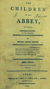Title Page of The Children of the Abbey by Regina Maria Roche. The Children of the Abbey is another Gothic novel.