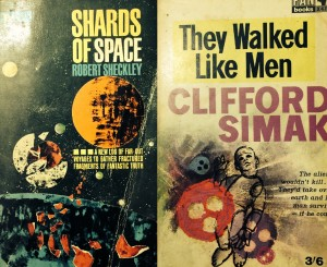 Sheckley, Robert. Shards of Space. Simak, Clifford. They Walked Like Men.