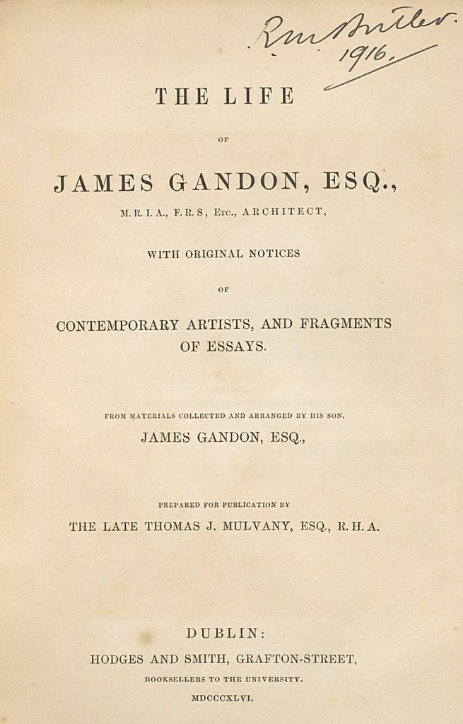 Title page of R.M. Butler's copy of The life of James Gandon, Esq.